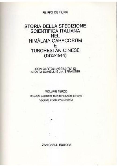 STORIA DELLA SPEDIZIONE SCIENTIFICA ITALIANA HIMALAIA vol.3 1981 di De Filippi