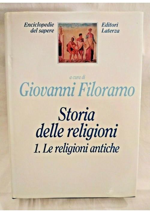 STORIA DELLE RELIGIONI di Giovanni Filoramo 1994 Laterza