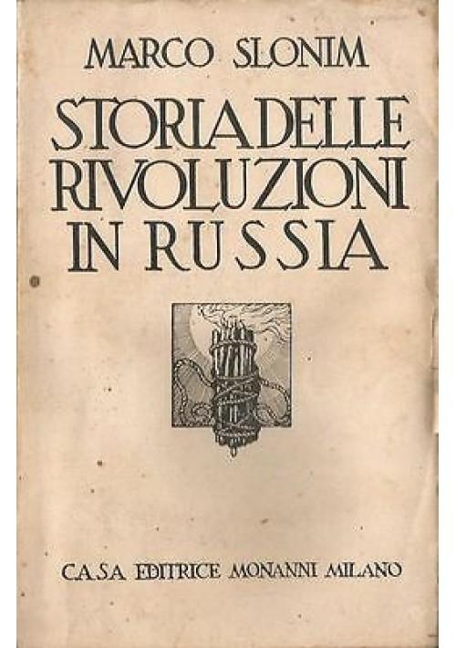 STORIA DELLE RIVOLUZIONI IN RUSSIA di Marco Slonim 1929 casa editrice Monanni