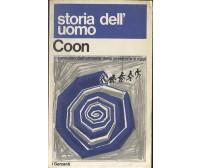 STORIA DELL'UOMO di Coon Garzanti 1970 il cammino dell'umanità dalla preistoria