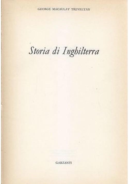 STORIA DI INGHILTERRA di George Macaulay Trevelyan - Garzanti Editore 1977