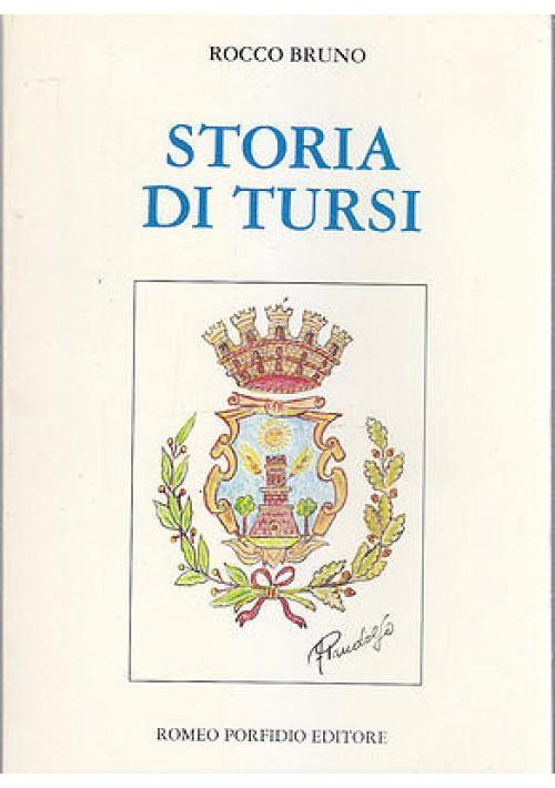 STORIA DI TURSI di Rocco Bruno 1989 Romeo Porfidio Editore - libro usato