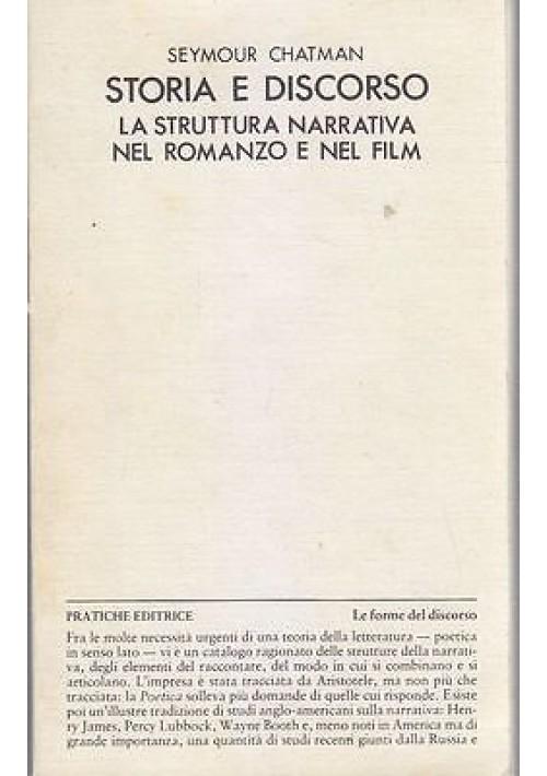 STORIA E DISCORSO LA STRUTTURA NARRATIVA NEL ROMANZO E NEL FILM Seymour Chatman