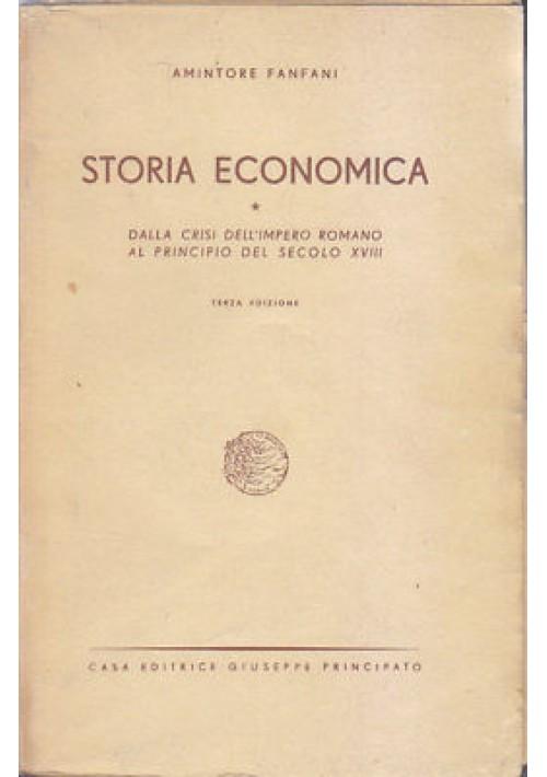STORIA ECONOMICA Amintore Fanfani 1948 Giuseppe Principato III edizione