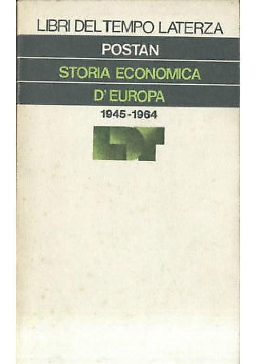 STORIA ECONOMICA D'EUROPA di Postan - Laterza editore libri del tempo 1975