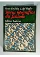 STORIA FOTOGRAFICA DEL FASCISMO di Renzo De Felice e Luigi Goglia 1981 Laterza