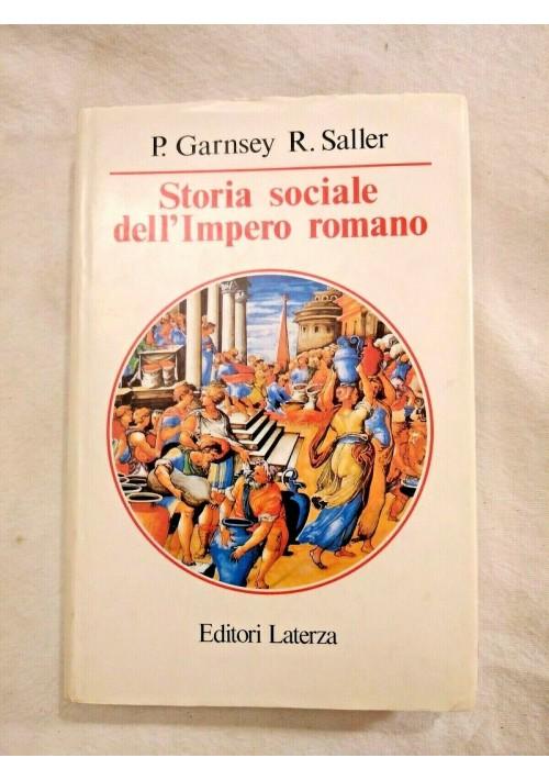 STORIA SOCIALE DELL'IMPERO ROMANO di Garnsey e Saller Laterza 1989 libro sull