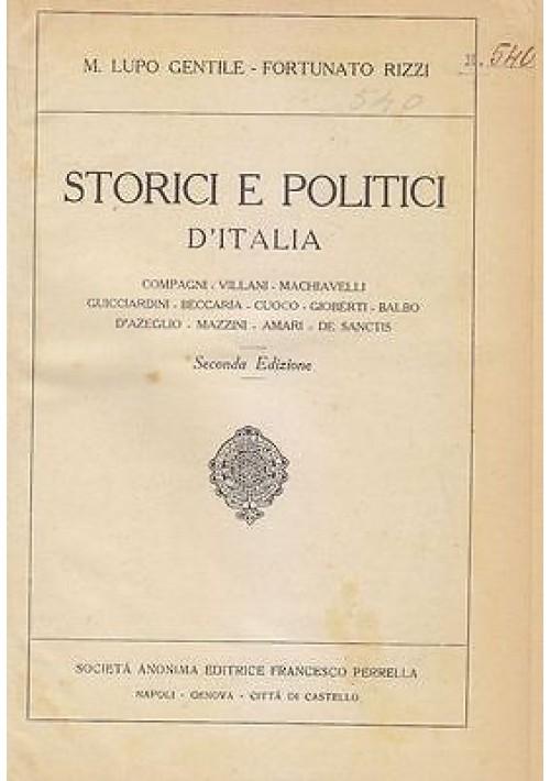 STORICI E POLITICI D'ITALIA  di M. Lupo Gentile e Fortunato Rizzi 1926 Perrella