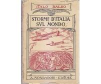 STORMI D ITALIA SUL MONDO di Italo Balbo 1937 Mondadori VI edizione aeronautica