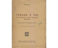 STRADE E VIE IN RAPPORTO ALLE ESIGENZE MODERNE Bruno Bolis 1948 Politecnica