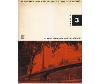STRADE SOPRAELEVATE IN ACCIAIO 1963 UISAA monografie uisaa applicazioni acciaio
