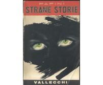 STRANE STORIE Giovanni Papini - 1954 Vallecchi