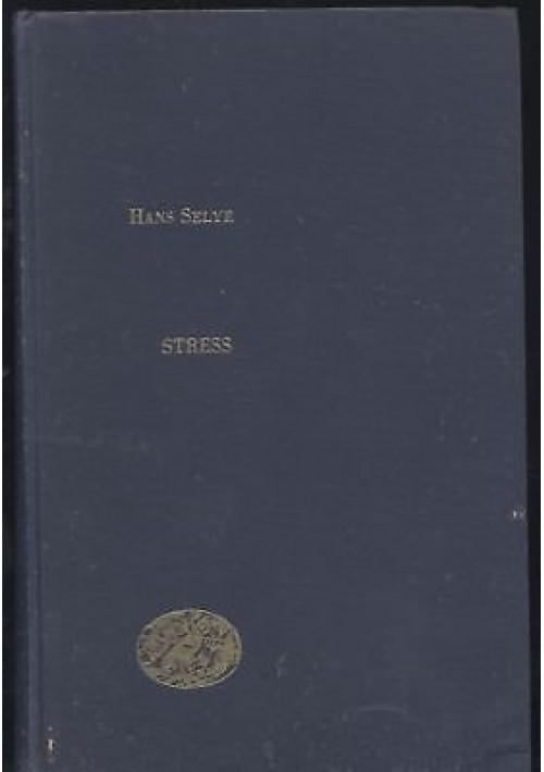 STRESS di Hans Selye 1957 edizioni scientifiche Einaudi *