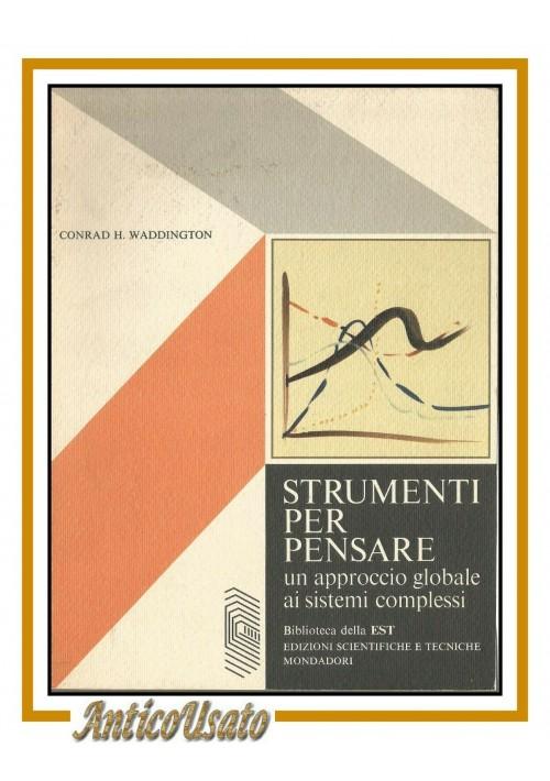 STRUMENTI PER PENSARE di Conrad Waddington 1977 Mondadori libro biblioteca est