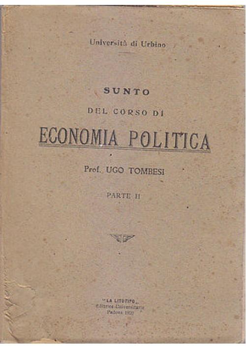 SUNTO DEL CORSO DI ECONOMIA POLITICA parte II di Ugo Tombesi 1920 La Litotipo
