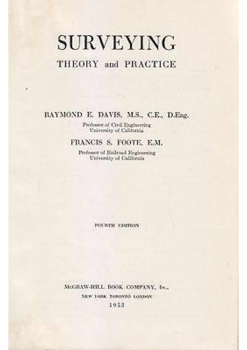 SURVEYING THEORY AND PRACTICE di Davis e S. Foote  1953 McGRAW-HILL