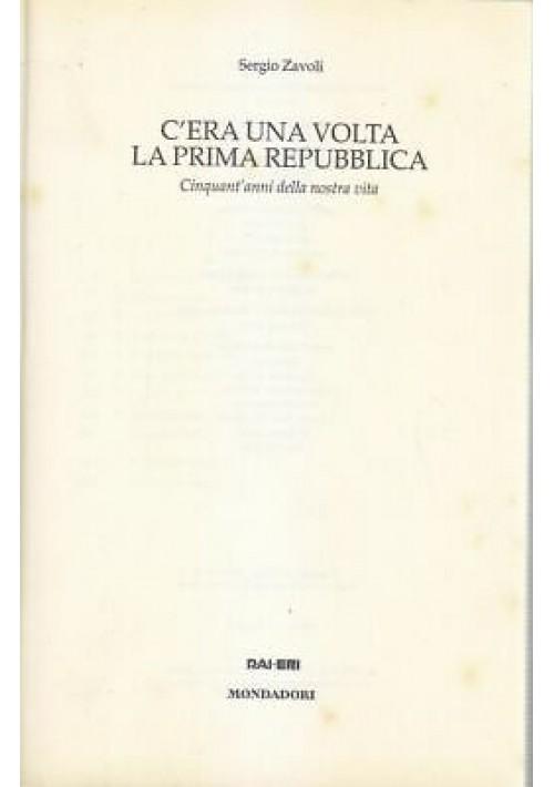 Sergio Zavoli C'ERA UNA VOLTA LA PRIMA REPUBBLICA - Mondadori editore 19