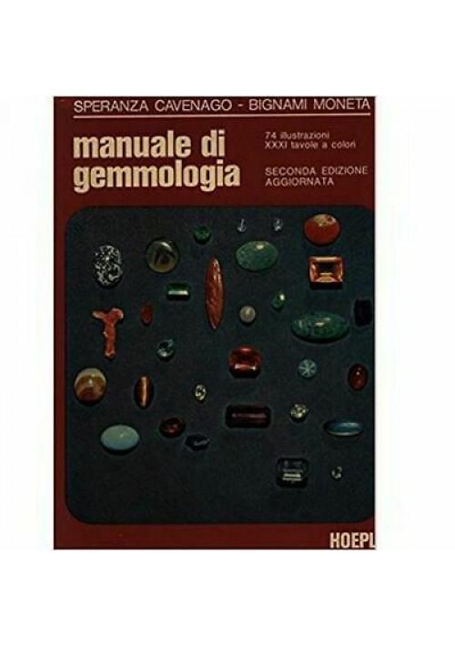 Speranza Cavenago - Bignami Moneta MANUALE DI GEMMOLOGIA 1979 Hoepli II ed.
