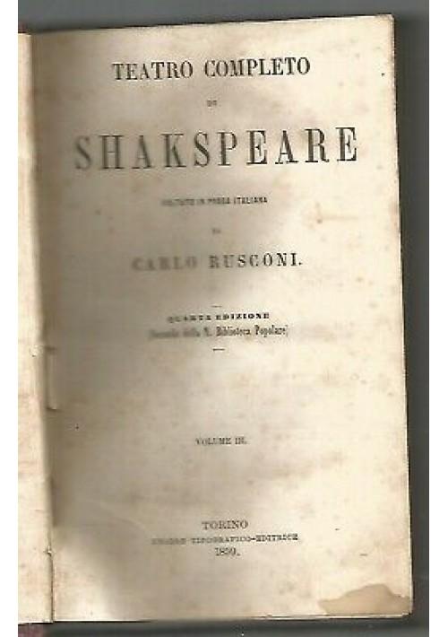 TEATRO COMPLETO DI SHAKeSPEARE VOLUMI III IV 1859 UTET tradotto Carlo Rusconi