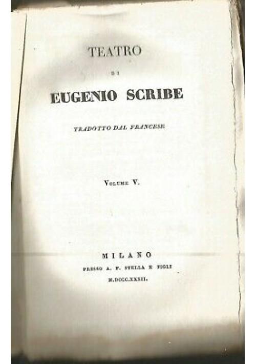 TEATRO COMPLETO  Eugenio Scribe  vol.V 1832 Stella la soffitta degli artisti