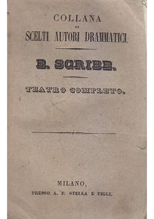 TEATRO COMPLETO di Eugenio Scribe  vol.I - 1832 Filippo il diavoletto Grisettes