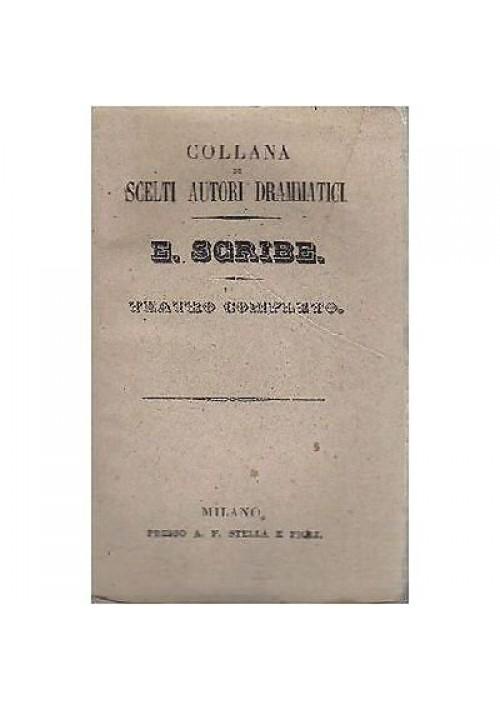 TEATRO COMPLETO di Eugenio Scribe  vol.XV - 1844 il custode della moglie altrui
