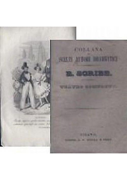TEATRO COMPLETO di Eugenio Scribe  vol.XXIX - 1837 il cavallo di bronzo salvoisy