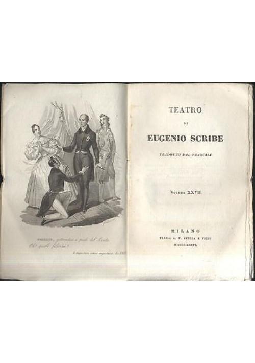 TEATRO COMPLETO di Eugenio Scribe  vol.XXVII 1836 impostore senza impostura e al