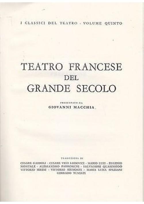 TEATRO  FRANCESE DEL GRANDE SECOLO presentato da Giovanni Macchia - 1960 ERI