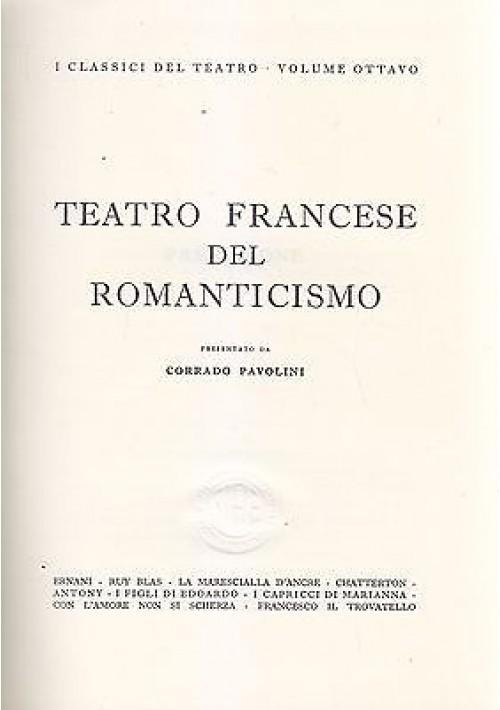 TEATRO FRANCESE DEL ROMANTICISMO 1963 RAI EDIZIONE NUMERATA FUORI COMMERCIO