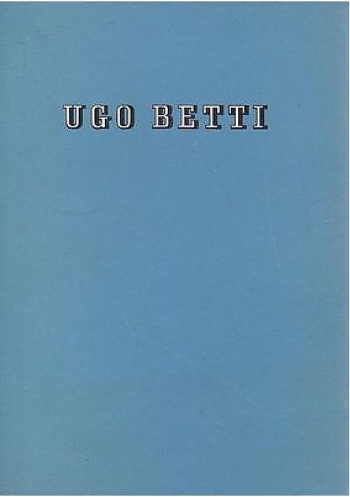 """TEATRO POSTUMO di Ugo Betti """"acque turbate, l'aiuola bruciata, la fuggitiva"""""""