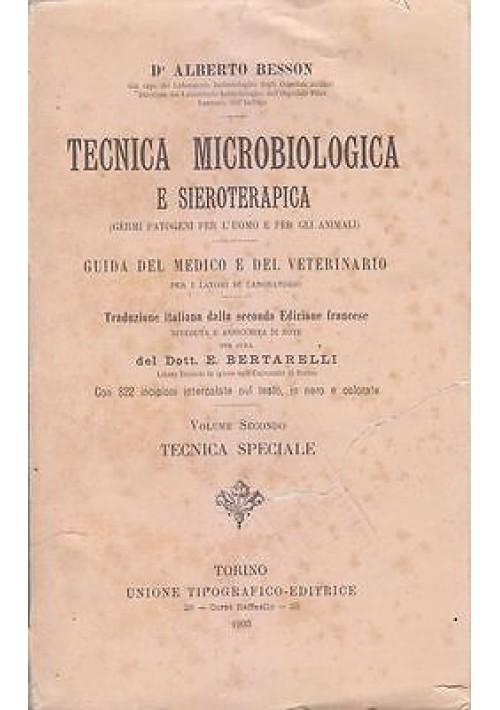 TECNICA MICROBIOLOGICA E SIEROTERAPICA VOL II TECNICA SPECIALE Besson 1903 UTET