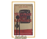 TELEFONARE DOPO IL COPRIFUOCO di Ezio Manem 1944 edizioni Polilibraria libro