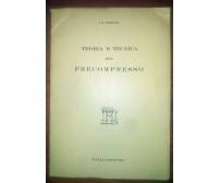 TEORIA E TECNICA DEL PRECOMPRESSO J. R. Robinson 1956 Vitali e Ghianda