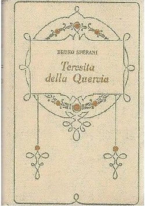 TERESITA DELLA QUERCIA  di Bruno Sperani (Beatrice Speraz)