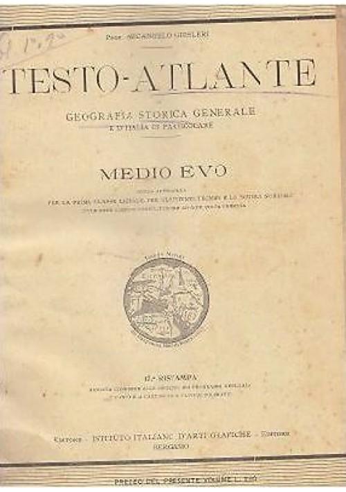 TESTO ATLANTE GEOGRAFIA STORICA GENERALE E ITALIA IN PARTICOLARE parte I e II