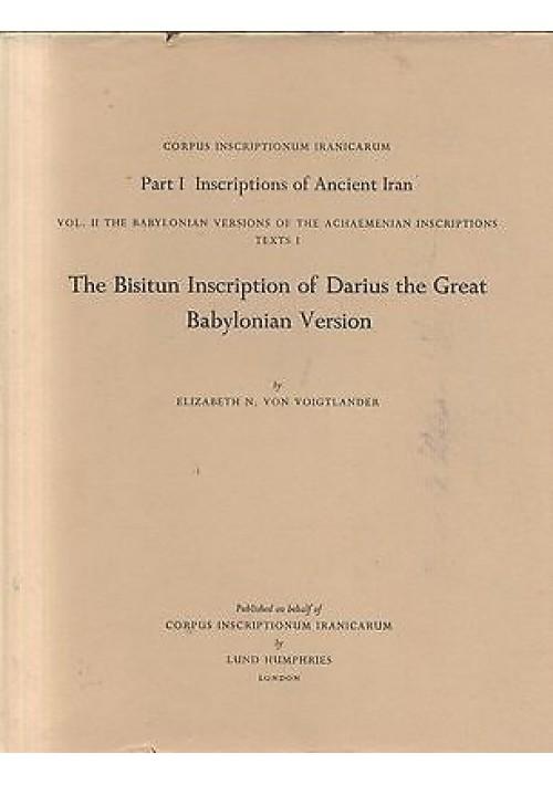 THE BISITUN INSCRIPTION DARIUS THE GREAT BABYLONIAN VERSION 1978 Lund Humphries