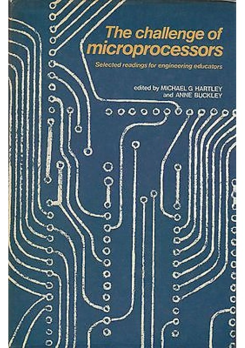 THE CHALLENGE OF MICROPROCESSORS by Michael Hartley and Anne Buckley - 1979