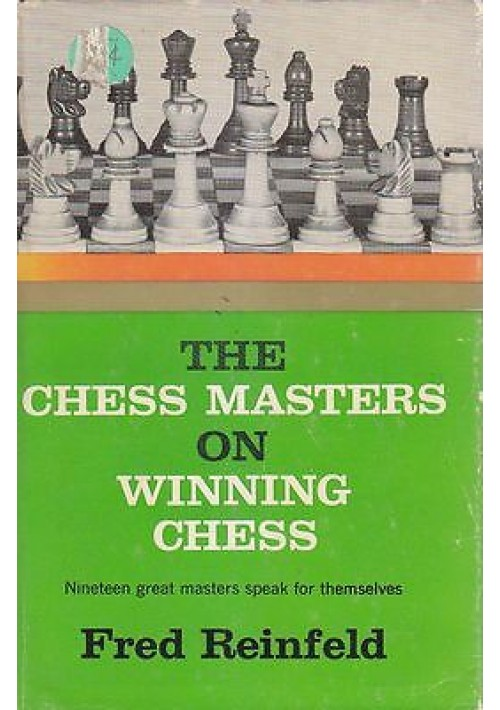 THE CHESS MASTERS ON WINNING CHESS  di Fred Reinfeld 1960 Hanover House,