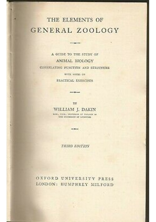 THE ELEMENTS OF GENERAL ZOOLOGY A guide to the study of animal biology 1942