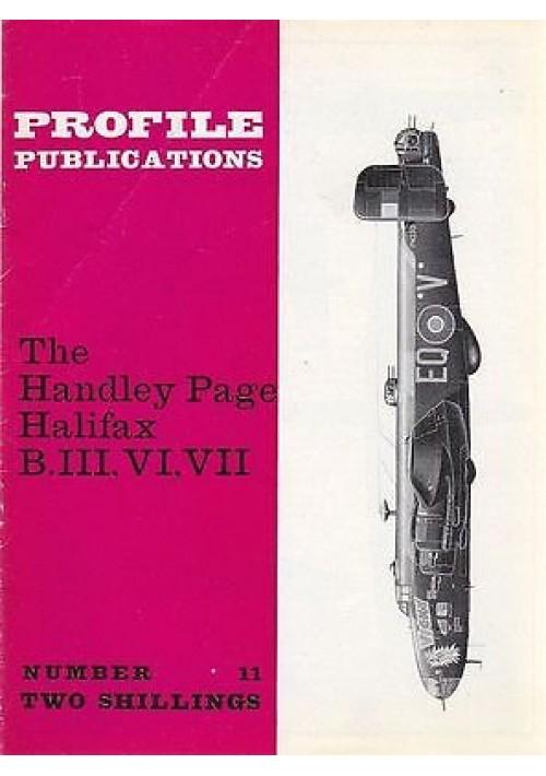 THE HANDLEY PAGE HALIFAX B.III,VI, VII   Numero11  PROFILE PUBBLICATIONS RIVISTA