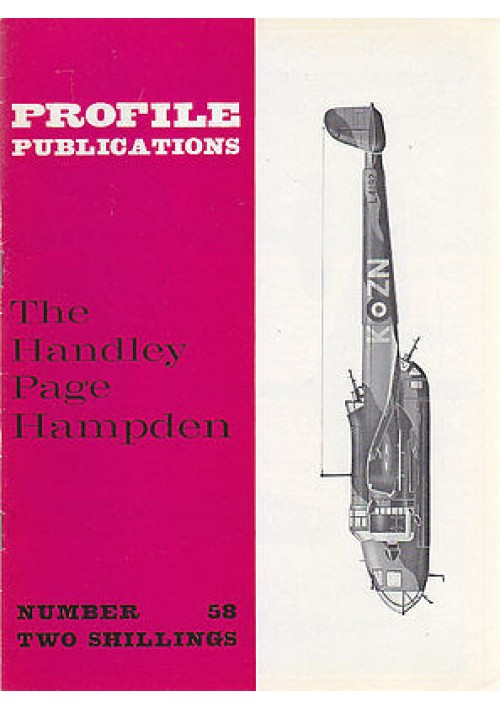 THE HANDLEY PAGE HAMPDEN Numero 58  PROFILE PUBBLICATIONS RIVISTA AEREOPLANI IN
