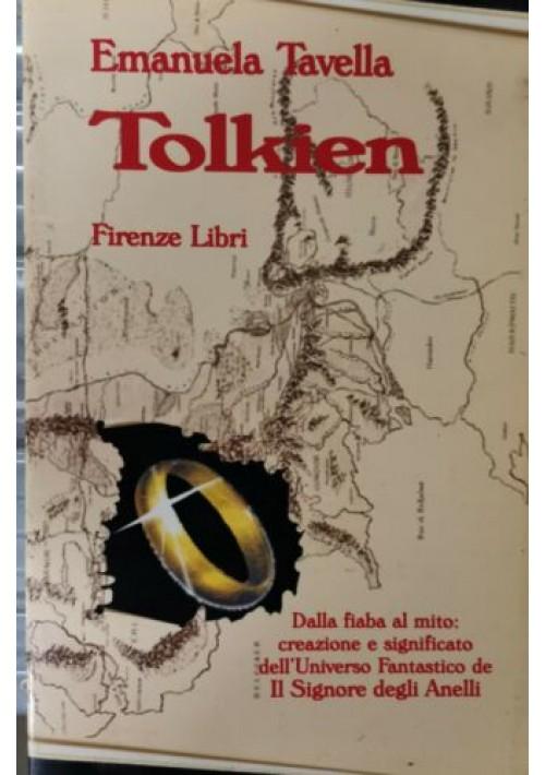 TOLKIEN di Emanuela Tavella 2002 Firenze libri Signore Degli Anelli fiaba mito