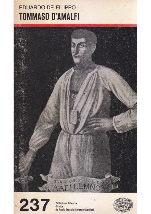 TOMMASO DI AMALFI di Eduardo De Filippo 1980 Giulio Einaudi Editore