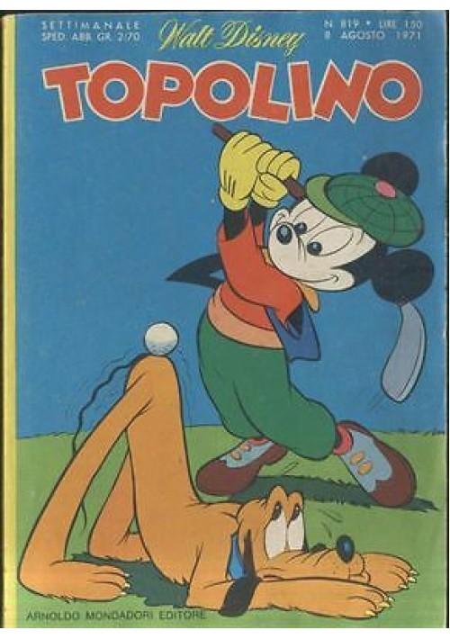 TOPOLINO n.819 del 8 agosto 1971  Walt Disney  ORIGINALE D'EPOCA