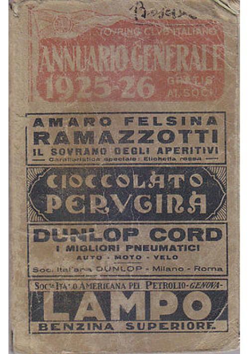 TOURING CLUB ITALIANO  ANNUARIO GENERALE 1925 - 1926  anno XXXI  TCI