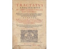 TRACTATUS AMPLISSIMUS DE VIRIBUS PATRIAE POTESTATIS 1621 Philippo Paschali