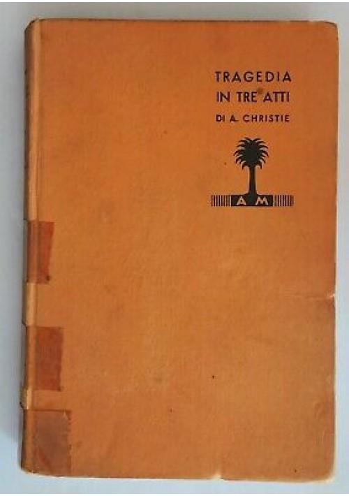 TRAGEDIA IN TRE ATTI - Agatha Christie I edizione italiana gialli Mondadori 1937