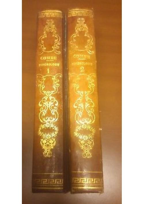 TRAITE' DE PHRENOLOGIE George Combe 2 volumi compl. 1840 societè belge librairie