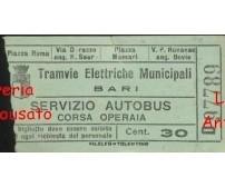 TRAMVIE ELETTRICHE MUNICIPALI - BARI - BIGLIETTO TRAM PRIMO DOPOGUERRA? cent.30